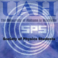 University of Alabama Huntsville Society of Physics Students (SPS) Image