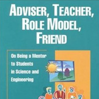ADVISER, TEACHER, ROLE MODEL, FRIEND Book Cover
